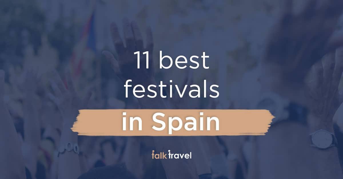 11 best Festivals in Spain
