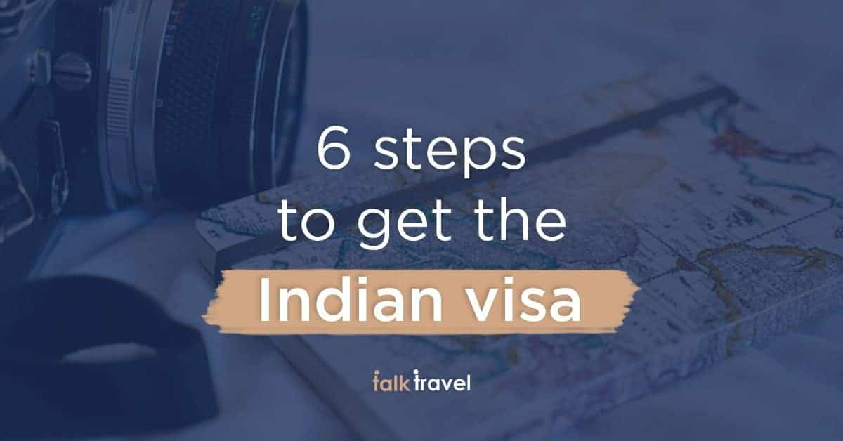 6 steps to follow to get an Indian tourist visa