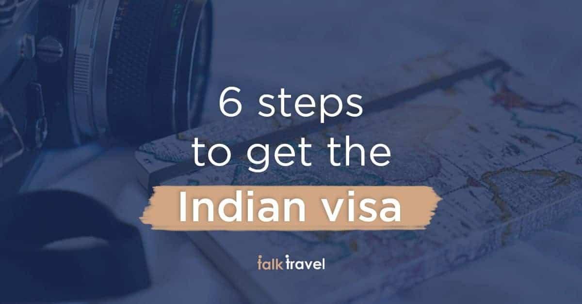 6 steps to follow to get an Indian tourist visa