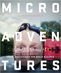 Microadventures by Alastair Humphreys