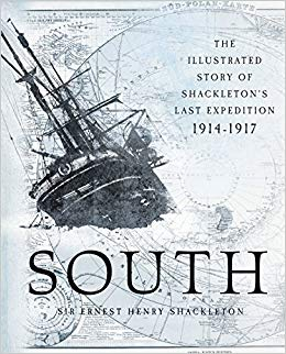 South - The Story of Shackleton's Last Expeditionby Ernest Shackleton