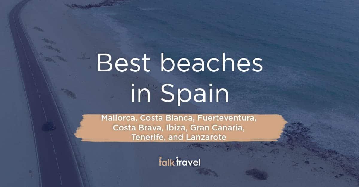 Best beaches in Spain, part 1