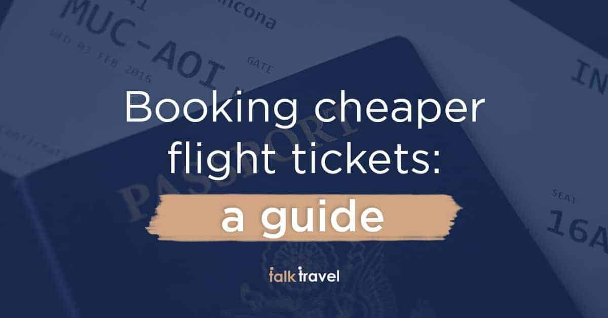 Booking cheaper flights: all you need to know