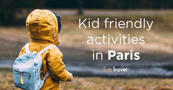 Kid friendly activities in Paris