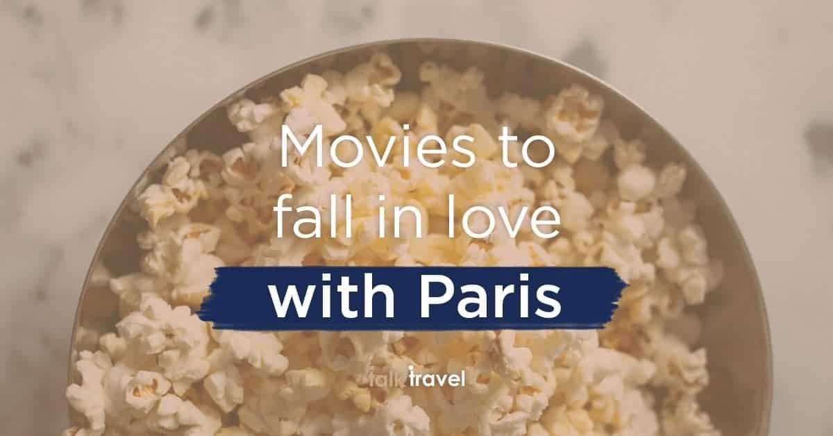 Movies to fall in love with Paris all over again