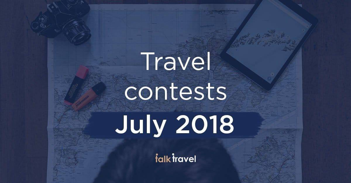 talk travel-contests-july-2018