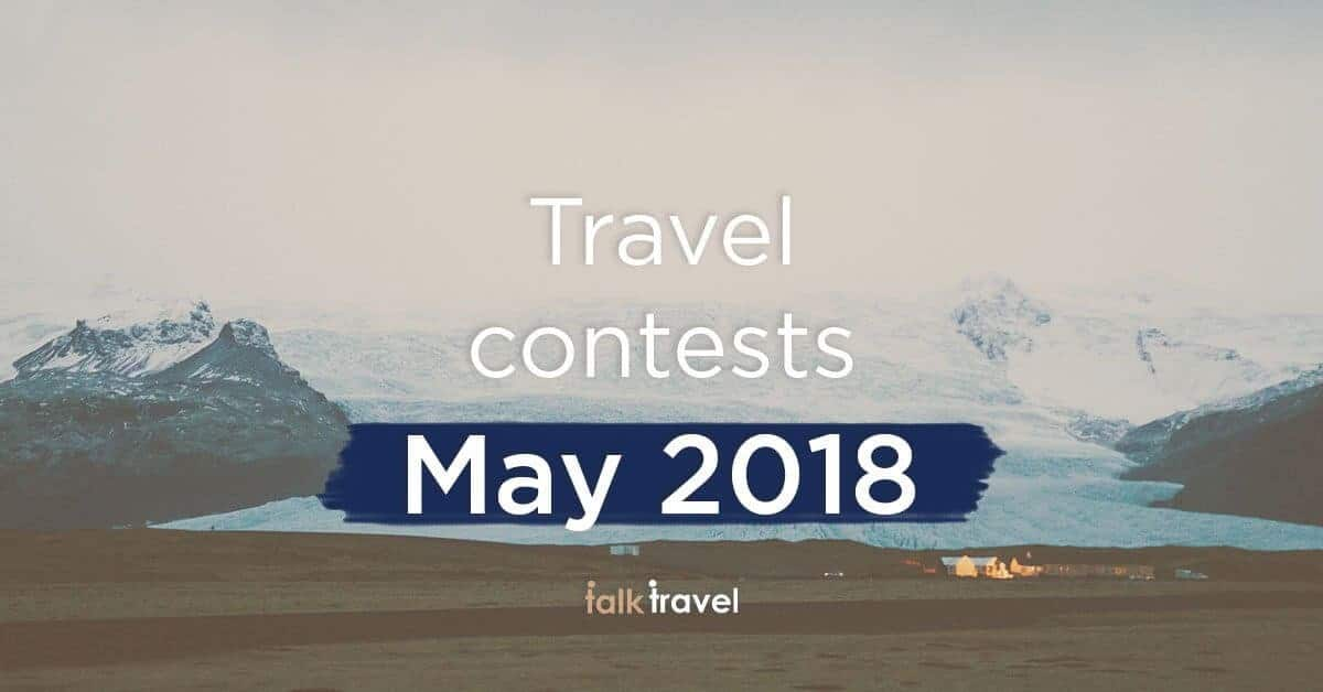 talk travel-contests-may-2018